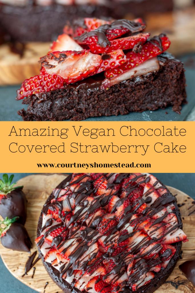 Amazing Vegan Chocolate Covered Strawberry Cake